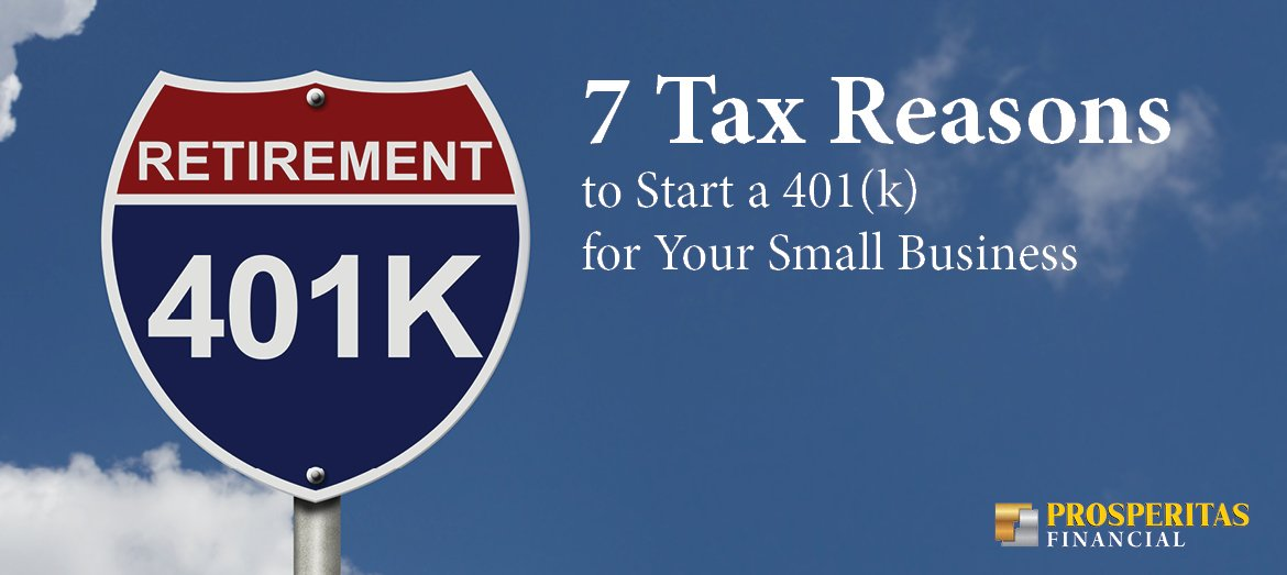 7 Tax Reasons to Start a 401(k) for Your Small Business